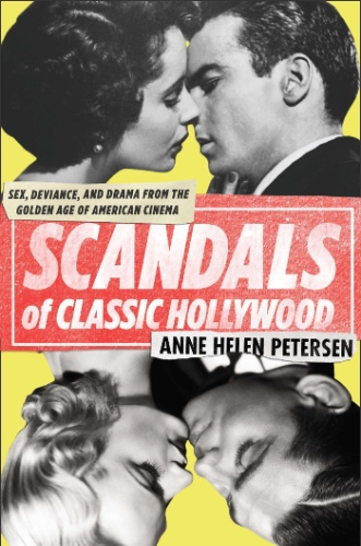 petersenscandalsofclassichollywood